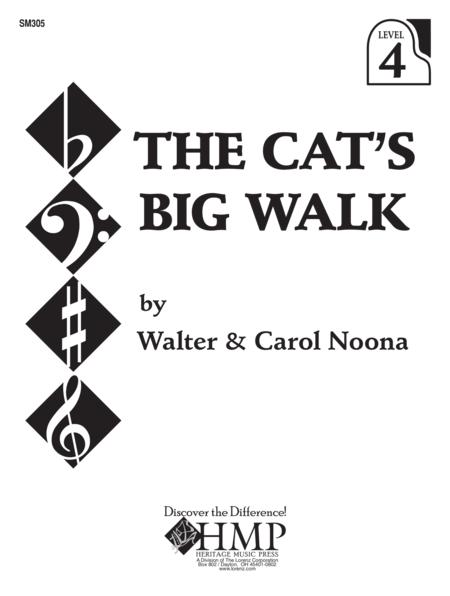 The Cat's Big Walk