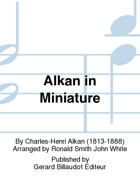 Alkan In Miniature