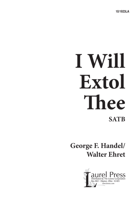 I Will Extol Thee