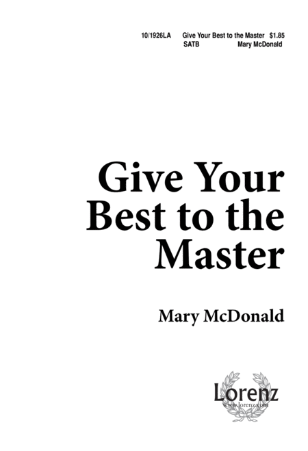 Give Your Best to the Master