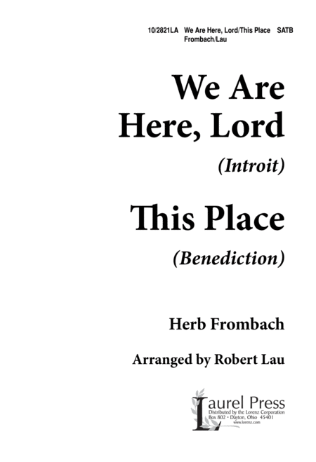 We Are Here Lord/This Place