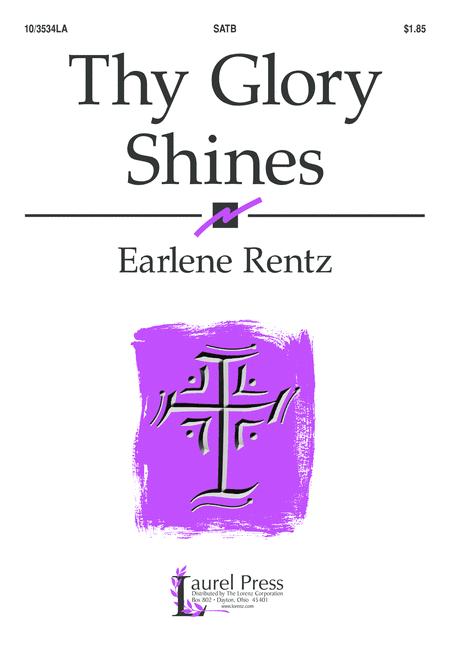 Thy Glory Shines