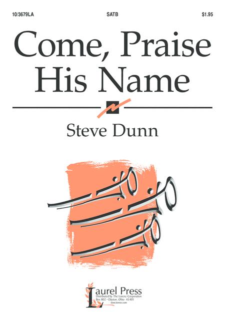 Come, Praise His Name
