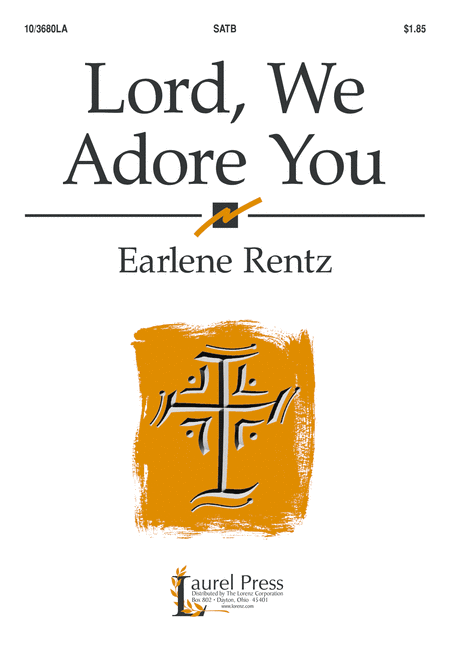 Lord, We Adore You