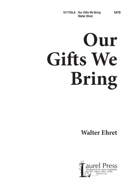 Our Gifts We Bring