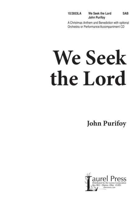 We Seek the Lord