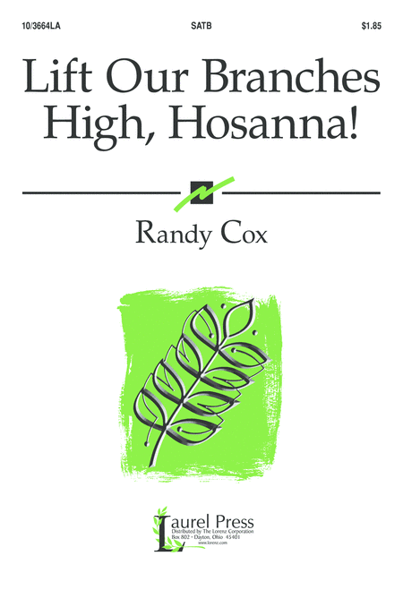 Lift Our Branches High, Hosanna!