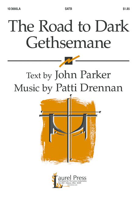 The Road to Dark Gethsemane