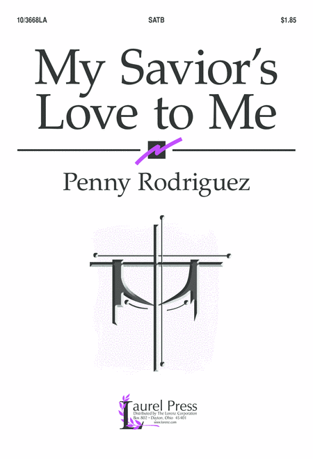 My Savior's Love to Me