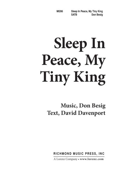 Sleep in Peace, My Tiny King