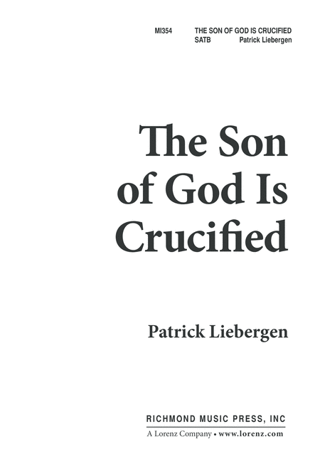 The Son of God is Crucified