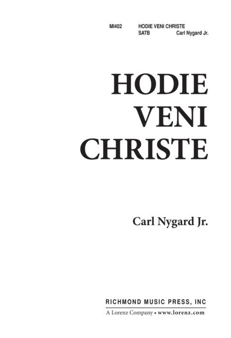 Hodie Veni Christe