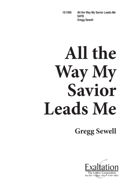 All the Way, My Savior Leads Me