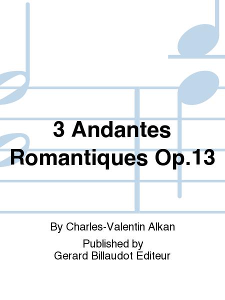 3 Andantes Romantiques Op.13