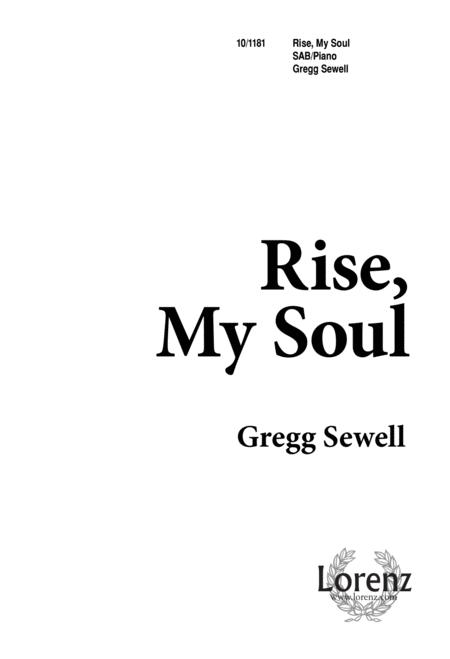 Rise, My Soul