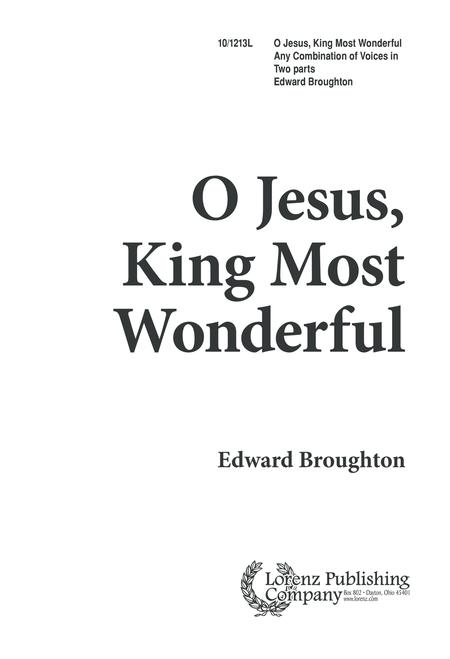 O Jesus, King Most Wonderful