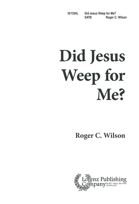 Did Jesus Weep for Me?