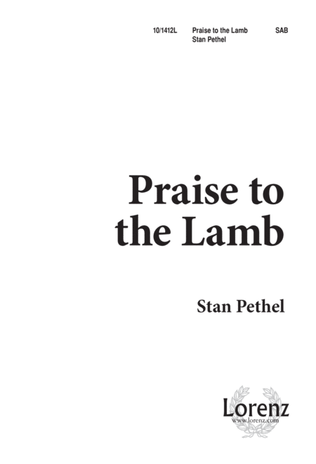 Praise to the Lamb