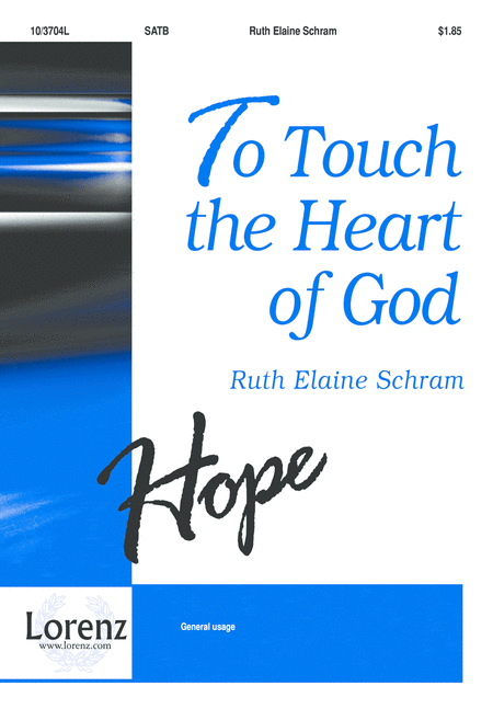 To Touch the Heart of God
