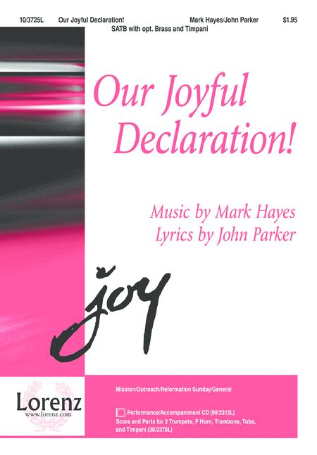 Our Joyful Declaration!