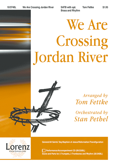 We Are Crossing Jordan River