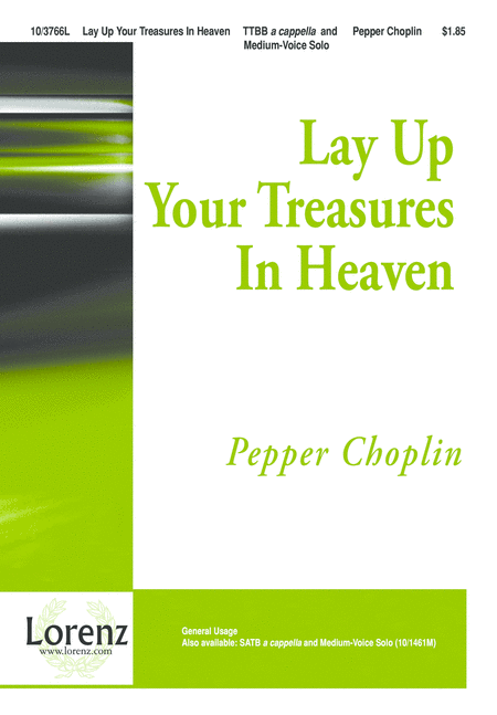 Lay Up Your Treasures In Heaven