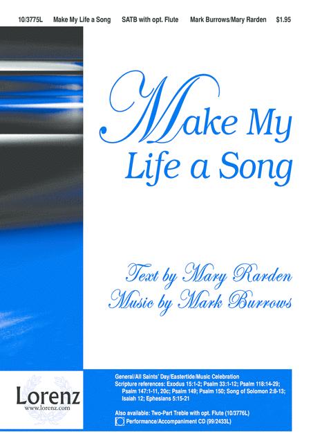 Make My Life a Song