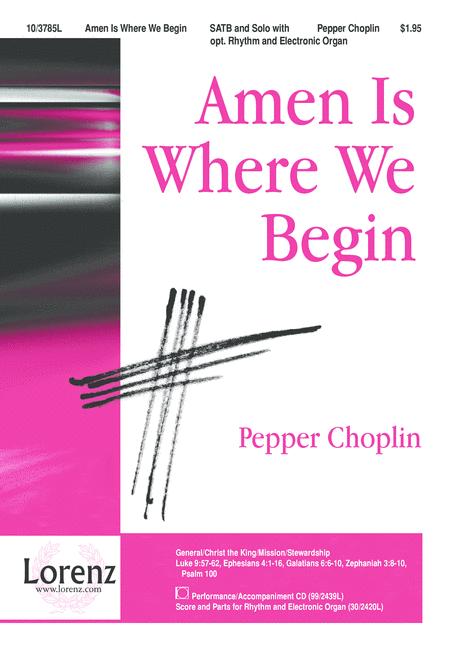 Amen Is Where We Begin