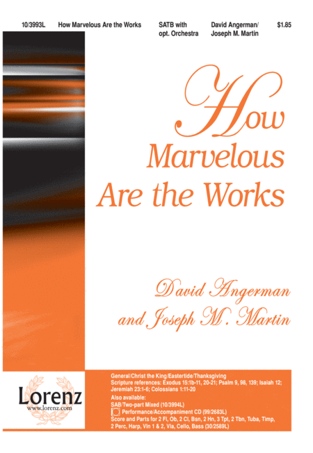 How Marvelous Are the Works