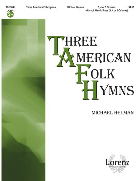 Three American Folk Hymns
