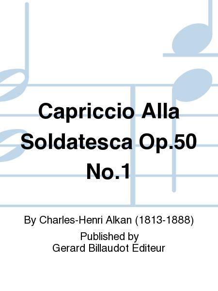 Capriccio Alla Soldatesca Op.50 No.1