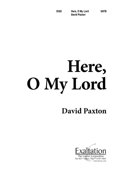 Here, O My Lord