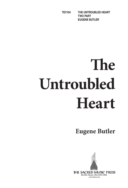 The Untroubled Heart