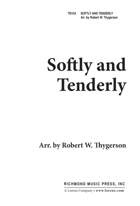 Softly And Tenderly 2 Part