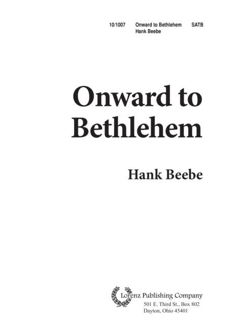 Onward To Bethlehem