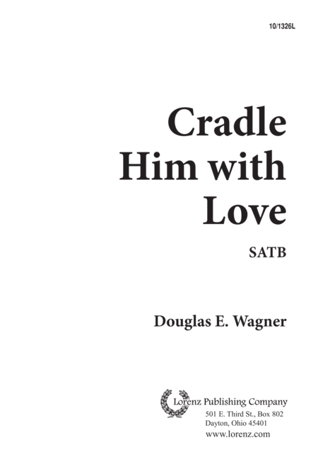 Cradle Him With Love