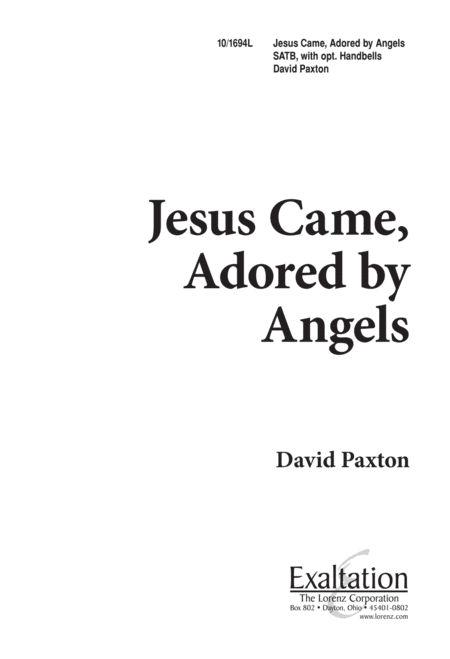 Jesus Came Adored by Angels
