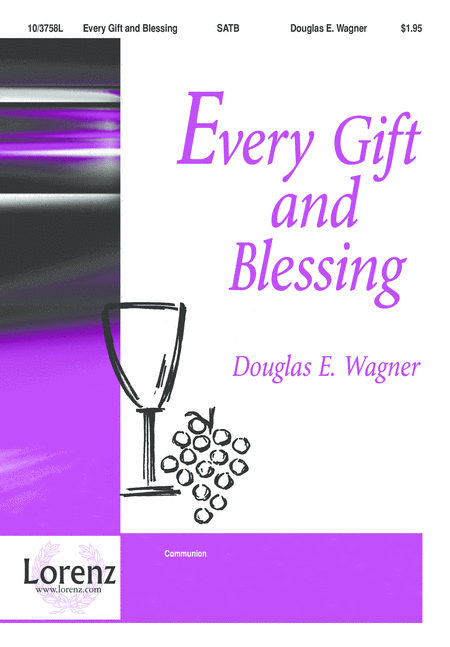 Every Gift and Blessing