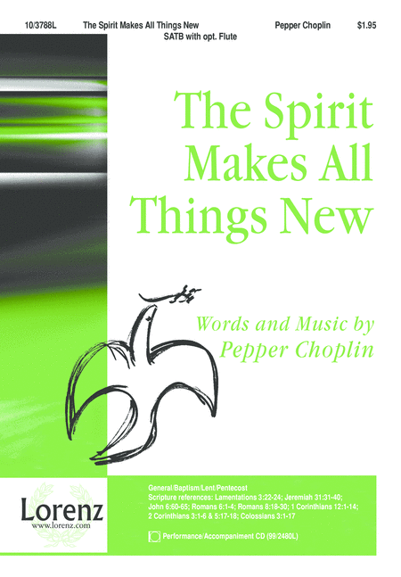 The Spirit Makes All Things New