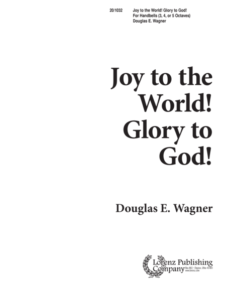 Joy to the World, Glory to God