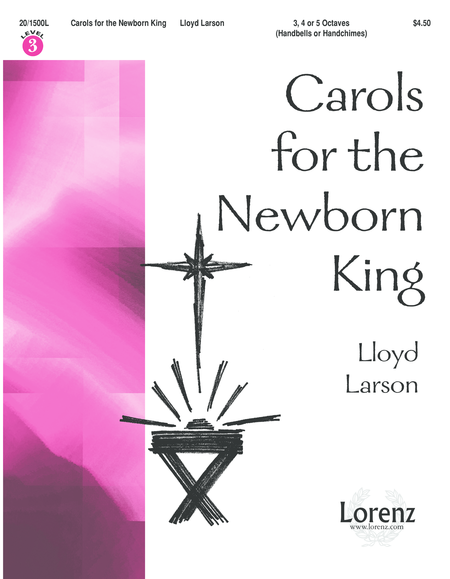Carols for the Newborn King