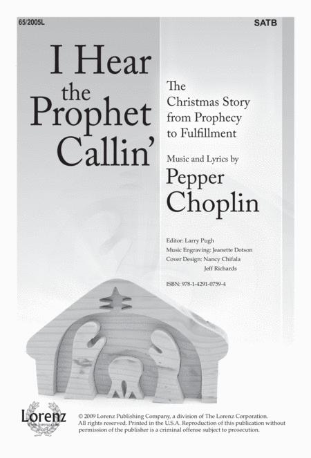 I Hear the Prophet Callin'