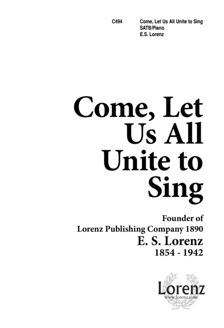 Come, Let Us All Unite to Sing