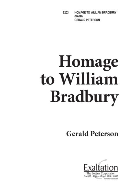 Homage to William Bradbury
