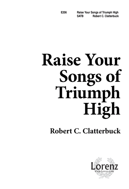 Raise Your Songs of Triumph High