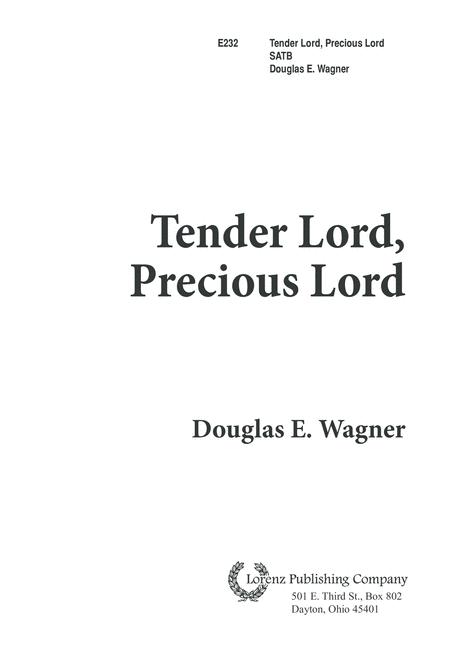 Tender Lord, Precious Lord
