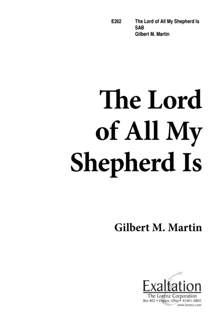 The Lord of All, My Shepherd Is