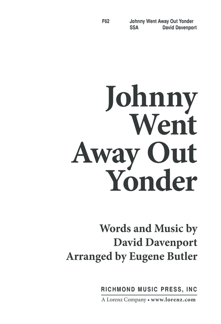 Johnny Went Away Out Yonder