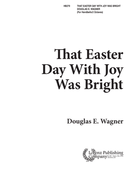 That Easter Day with Joy Was Bright