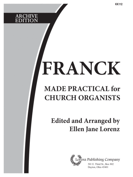 Franck Made Practical for the Church Organist